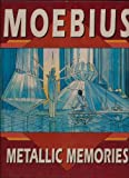 Metallic Memories, Moebius, 0871358344