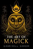 The Art of Magick: The Mystery of Deep Magick