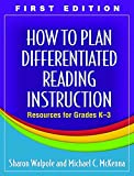 How to Plan Differentiated Reading Instruction 1st Edition