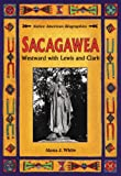 Sacagawea, Alana J. White, 0894908677