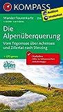 Die Alpenüberquerung, Vom Tegernsee über Achensee und Zillertal nach Sterzing: Wander-Tourenkarte. GPS-genau. 1:50000 (KOMPASS-Wander-Tourenkarten, Band 2556)