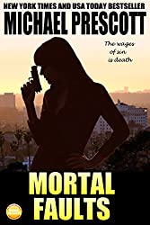Mortal Faults (Tess McCallum & Abby Sinclair Book 4)