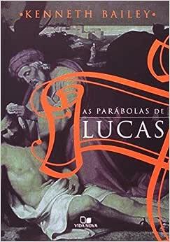 Parábolas de Lucas, As
