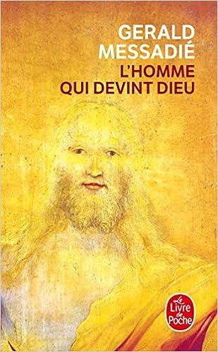L Homme Qui Devint Dieu Le Livre De Poche French Edition