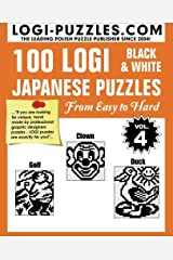100 LOGI Black & White Japanese Puzzles: Easy to Hard (Volume 4) Paperback