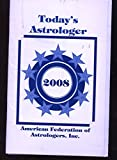 img - for 2008 Today's Astrologer August 30, 2008 Volume 70 Number 9 book / textbook / text book