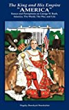 The King and His Empire 'AmericaApos, Dogsky Booskyee Booskulini, 1434379523