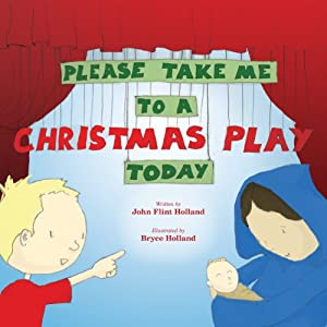 Please Take Me to a Christmas Play Today Audiobook