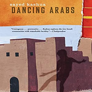 Dancing Arabs Audiobook