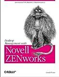 Desktop Management with Novell ZENworks, Gerald Foster, 1565927117