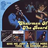 Give Me Just A Little More Time - Chairmen Of The Board