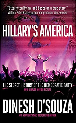 Hillary's America: The Secret History of the Democratic