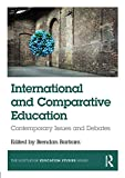 International and Comparative Education (The Routledge Education Studies Series)
