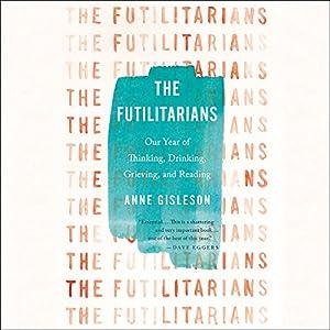The Futilitarians Audiobook