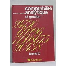 Comptabilité analytique et gestion tome deuxième