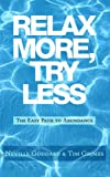 Search : Relax More, Try Less: The Easy Path to Abundance