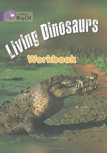 Living Dinosaurs Workbook (Collins Big Cat) by HarperCollins UK