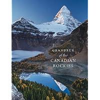 Grandeur of the Canadian Rockies [Idioma Inglés]