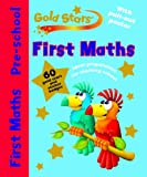 Gold Stars Pre-School Workbook: First Maths (Gold Stars Pre-school Learning)