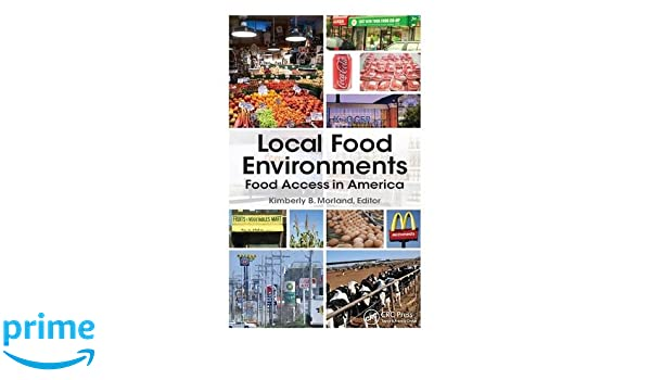 Local Food Environments Food Access In America 9781498736978
