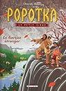 Popotka le petit sioux, Tome 7 : Le Garçon étranger par Chauvel