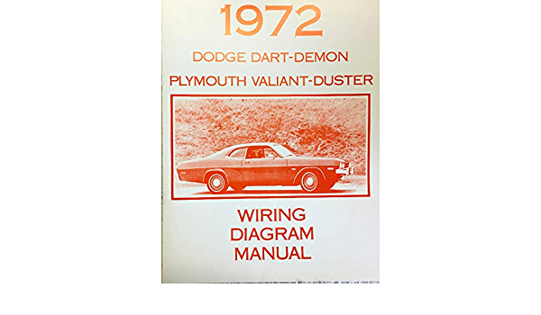 1972 Dodge Dart Demon Plymoutgh Valiant Duster Factory Electrical Wiring Diagrams Schematics Dodge Chrysler Amazon Com Books