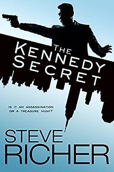 The Kennedy Secret by [Richer, Steve]