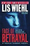 Face of Betrayal, Lis Wiehl, 1595548173