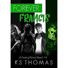 Forever Francis (A Finding Nolan Novel Book 4)