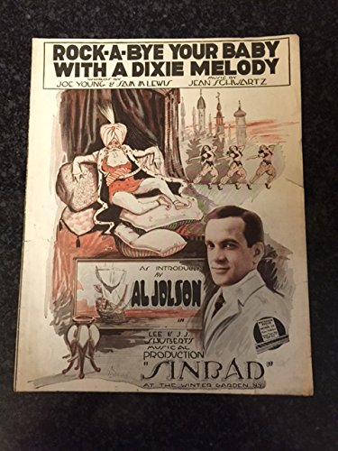 Rock-A-Bye Your Baby With A Dixie Melody (Vintage 1918 Sheet (Joes Jeans Joes Vintage Jean)