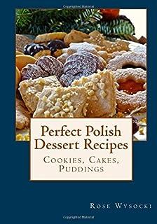 Polish desserts polish cookie pastry and cake recipes amazon perfect polish dessert recipes forumfinder Images