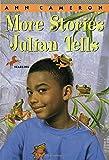 More Stories Julian Tells (A Stepping Stone Book(TM))