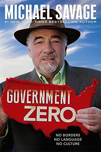 Government Zero: No Borders, No Language, No Culture from FaithWords/Hachette Book Group