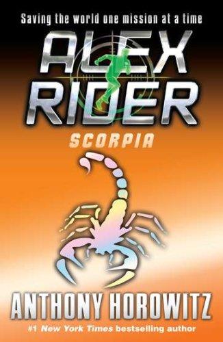 Scorpia - Book #5 of the Alex Rider