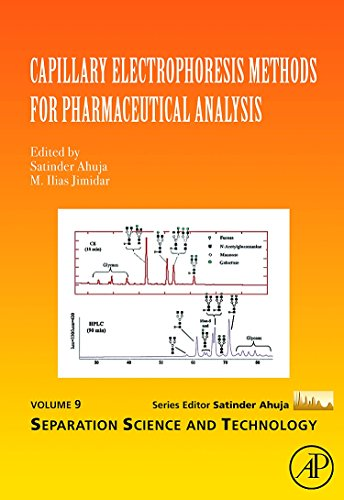Capillary Electrophoresis Methods for Pharmaceutical Analysis, Volume 9 (Separation Science and Technology)