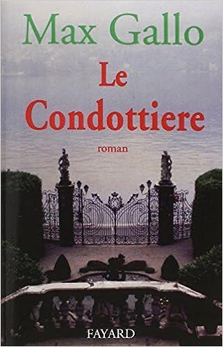 Lire un Le Condottiere pdf ebook