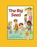 The Big Seed, Ellen Howard, 1416961550