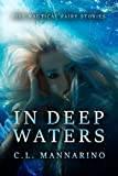 In Deep Waters (Tiny Fairy Stories, Series #1 Book 3)