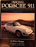 Original Porsche 911 : The Restorers Guide, Morgan, Peter, 1870979575