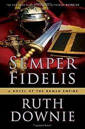 Semper Fidelis: A Crime Novel of the Roman Empire