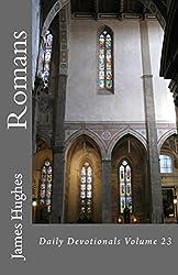 Romans: Daily Devotionals  Volume 23