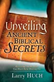 Unveiling Ancient Biblical Secrets