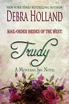 Mail Order Brides West Trudy Montana ebook