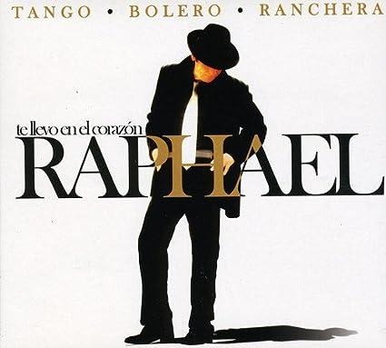 Te Llevo En el Corazon: Raphael: Amazon.es: Música