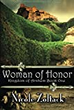 Kingdom of Arnhem Book One: Woman of Honor