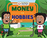 Money for Hobbies