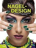 Nageldesign: Fantastische Kreationen der weltbesten Nagelkünstler
