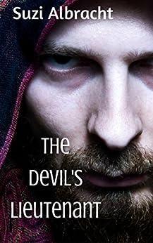 The Devil's Lieutenant (The Devil's Due Collection) by [Albracht, Suzi]