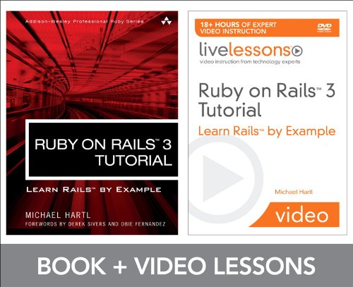 Ruby on Rails 3 Tutorial LiveLessons Bundle: Learn Rails by Example by Addison-Wesley Professional