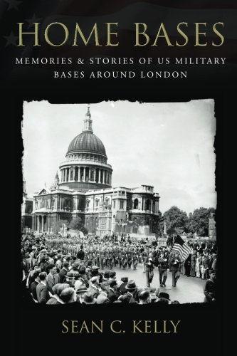 Download Home Bases: Memories & Stories of US Military Bases Around London pdf epub